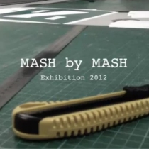 Mash by Mash Exhibtion